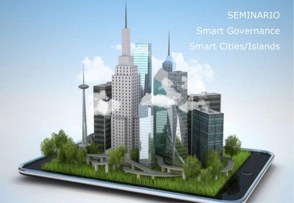 Seminario 'Smart Governance - Smart Cities / Island'