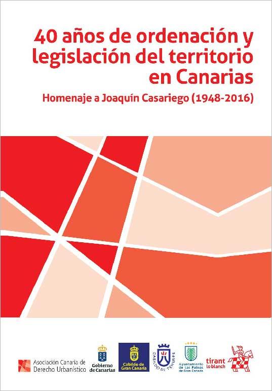 40 Años de Ordenación y Legislación del Territorio en Canarias