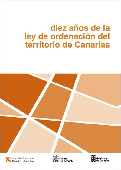 Diez años de la Ley de Ordenación del territorio de Canarias