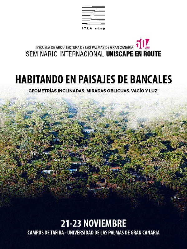 Seminario internacional Uniscape en Route 'Habitando en paisajes de bancales'