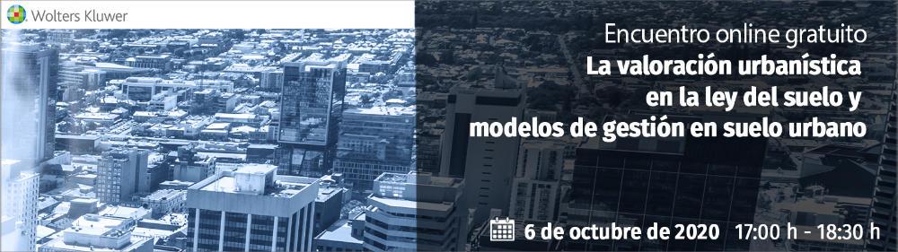Encuentro 'La valoración urbanística en la ley del suelo y modelos de gestión del suelo urbano'