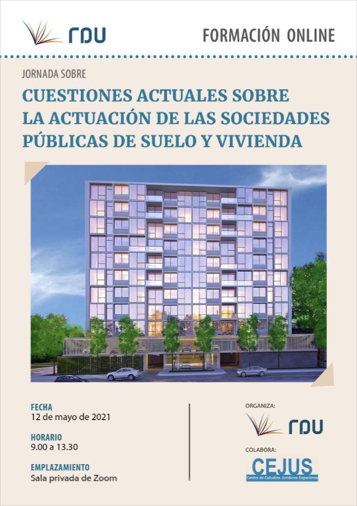 Jornada 'Cuestiones actuales sobre la actuación de las sociedades públicas de suelo y vivienda'